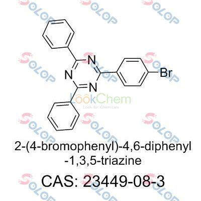 SOLOP high purity, low price, in stock, free sample  2-(4-bromophenyl)-4,6-diphenyl-1,3,5-triazine 23449-08-3