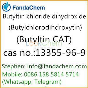 Butyltin CAT (Butylchlorodihydroxytin,Butyltin chloride dihydroxide),cas:13355-96-9 from FandaChem