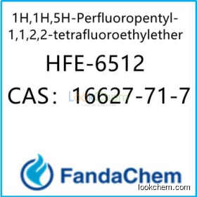 1H,1H,5H-Perfluoropentyl-1,1,2,2-tetrafluoroethylether;HFE-6512 CAS:16627-71-7 from FandaChem(16627-71-7)