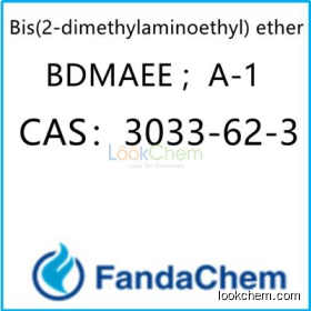 Bis(2-dimethylaminoethyl) ether;BDMAEE ; Polyurethane Catalyst A-1  CAS:3033-62-3 from fandachem